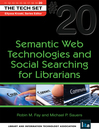Semantic Web Technologies and Social Searching for Librarians (eBook): THE TECH SET Series, Book 20